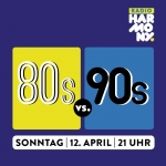 80s vs. 90s Party - Culture Club Hanau