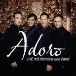 Adoro - live mit Orchester und Band 2015