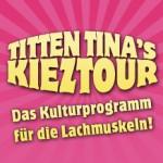 Kieztour mit Titten Tina - Die Comedy pur Tour