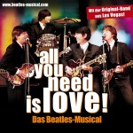 all you need is love! - Das Beatles Musical