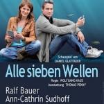 Alle sieben Wellen - Münchner Tournee