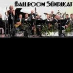 3 Buschmänner & Bigband Ballroom-Sündikat & Die Glühwürmchen