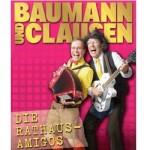 Baumann & Clausen - Die Rathaus-Amigos