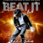 Beat It Live 2014 - The Michael Jackson Tribute Show