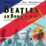 Beatles an Bord - Theater an der Niebuhrg