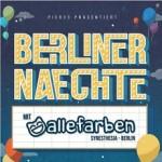 Berliner Naechte mit Alle Farben
