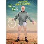 Bodo Bach - Bodo Bach - Auf der Überholspur - Köln-Premiere