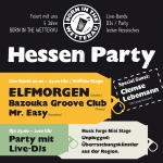 Born in the Wetterau - Hessen-Party