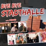 Bye Bye Stadthalle - Stadthalle Magdeburg
