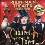 Cabaret im Foyer - Dinner-Show im Rhein-Main-Theater