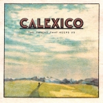 Calexico - Support: Me + Marie