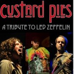 CUSTARD PIES - A Tribute To Led Zeppelin