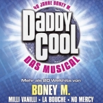 DADDY COOL - Das Boney M. Musical