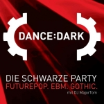 Dance:Dark - Die schwarze Party