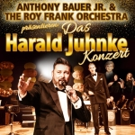 Das Harald Juhnke Konzert - Anthony Bauer Jr. & The Roy Frank Orchestra