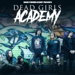 Dead Girls Academy - Germany Tour - Dead Girls Academy - Germany Tour