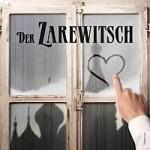 Der Zarewitsch - Operette von Franz Lehár