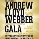 Die Große Andrew Lloyd Webber Gala - Honoring one of the greatest musical composers