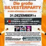 Die große Silvesterparty 2014 - Körsehalle Kirschau