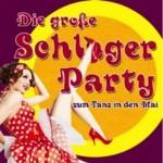 Die große Schlagerparty - Zum Tanz in den Mai