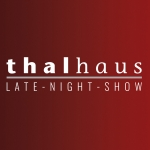 Die thalhaus Late-Night-Show