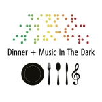 Dinner & Music In The Dark