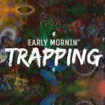 Early Mornin´ Trapping