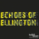 hr-Bigband - Echoes of Ellington