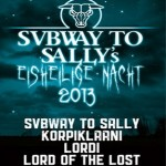 Eisheilige Nacht 2013 - Subway To Sally, Korpiklaani, Lordi, Lord of the Lost