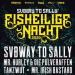 EISHEILIGE NACHT 2020 mit SUBWAY TO SALLY - Mr. Hurley & die Pulveraffen + Tanzwut + Mr. Irish Bastard