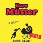 EURE MÜTTER -