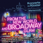 From the new world and Broadway Glam - Klosterkonzert Marienrode