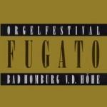 Orgelfestival Fugato - Bad Homburg