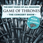 GAME OF THRONES - The Concert Show - Künstl. Ltg: Stephen Ellery
