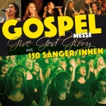 Give God Glory - Gospelmesse
