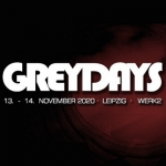 Grey Days - Festivalticket