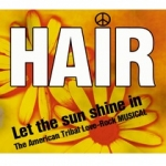 HAIR - The American Tribal Love - Rock Musical