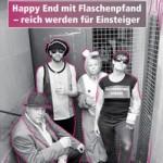 Happy End mit Flaschenpfand -  reich werden für Einsteiger