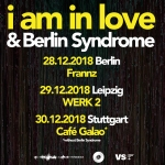I Am In Love + Berlin Syndrome - The Broken Tour
