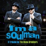 I´m a Soul Man - A Tribute to the Blues Brothers