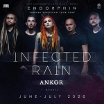 Infected Rain - Support: Ankor & Guests