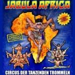 Jabula Africa - Die Circus Show