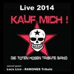 Kauf Mich - Die Toten Hosen Tribute Show