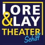 Landratten an Bord - Lore & Lay Theater