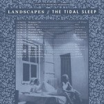 LANDSCAPES - THE TIDAL SLEEP + special guest