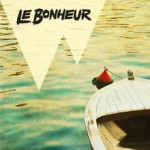 Le Bonheur - Closing 2014