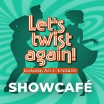 LET´S TWIST AGAIN! - Rockabilly Hits & Acrobatics