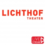 Bild: Lichthof Theater - Livestreams