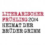 Literarischer Frühling 2014 - Heimat der Brüder Grimm