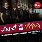 Lupo live mit Flic Flac